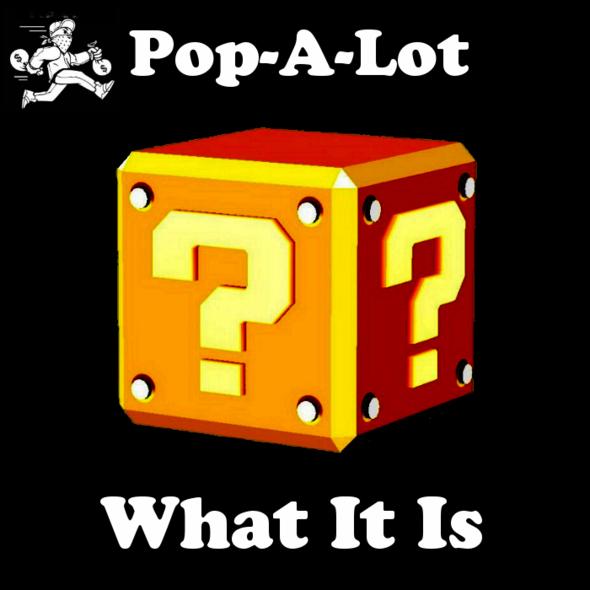 Pop_What_It_Is